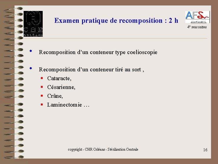 Examen pratique de recomposition : 2 h 4° rencontres • Recomposition d'un conteneur type