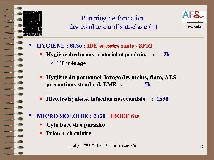 Planning de formation des conducteur d'autoclave (1) • 4° rencontres HYGIENE : 8 h