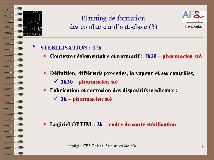 Planning de formation des conducteur d'autoclave (3) • 4° rencontres STERILISATION : 17 h