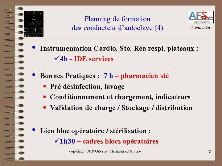 Planning de formation des conducteur d'autoclave (4) • 4° rencontres Instrumentation Cardio, Sto, Réa