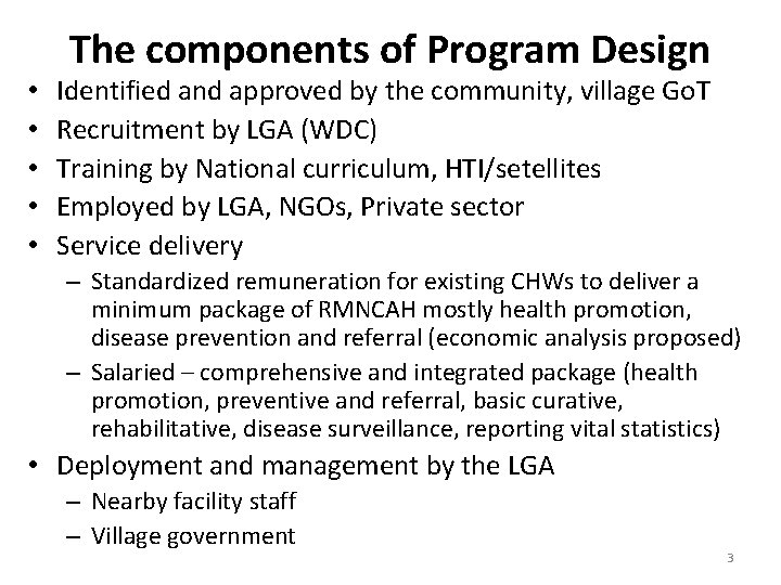 • • • The components of Program Design Identified and approved by the