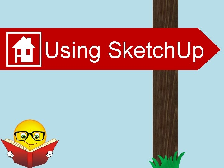 Using Sketch. Up