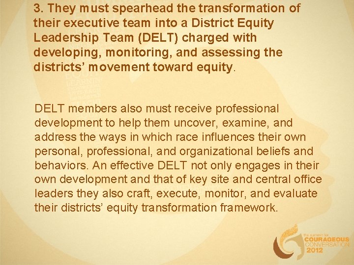 3. They must spearhead the transformation of their executive team into a District Equity