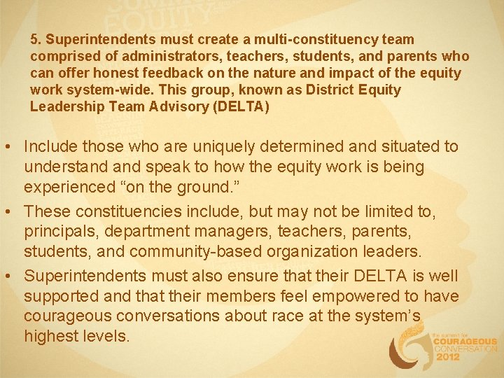 5. Superintendents must create a multi-constituency team comprised of administrators, teachers, students, and parents