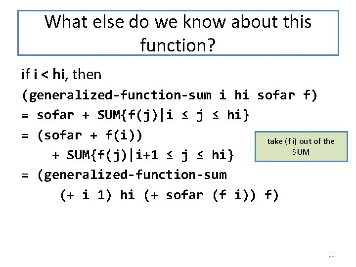 What else do we know about this function? if i < hi, then (generalized-function-sum