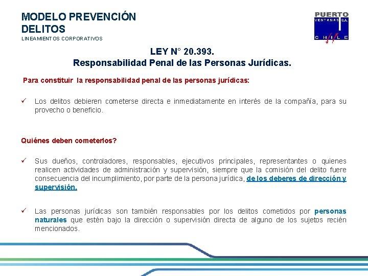 MODELO PREVENCIÓN DELITOS LINEAMIENTOS CORPORATIVOS LEY N° 20. 393. Responsabilidad Penal de las Personas