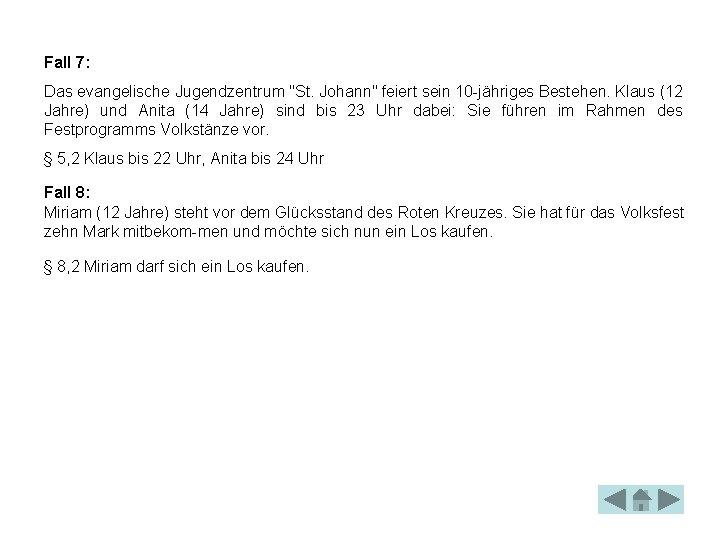 """Fall 7: Das evangelische Jugendzentrum """"St. Johann"""" feiert sein 10 jähriges Bestehen. Klaus (12"""