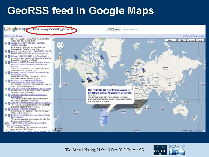 Geo. RSS feed in Google Maps GSA Annual Meeting, 31 Oct. -3 Nov. 2010,