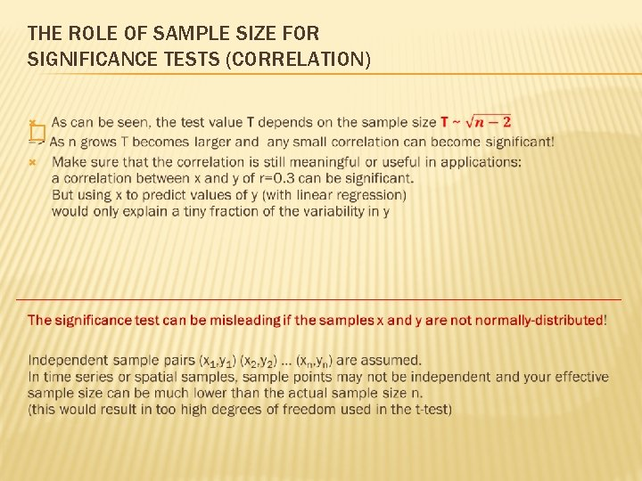 THE ROLE OF SAMPLE SIZE FOR SIGNIFICANCE TESTS (CORRELATION) �