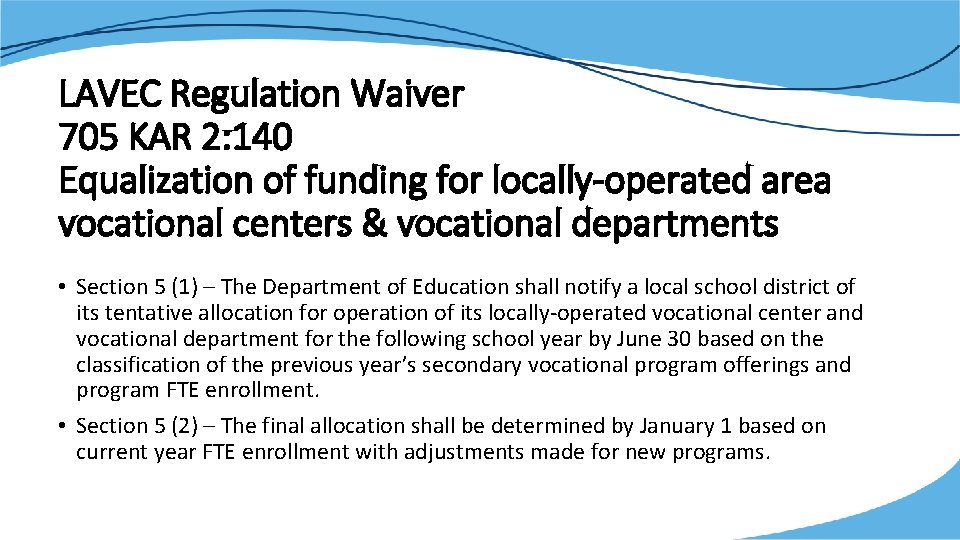 LAVEC Regulation Waiver 705 KAR 2: 140 Equalization of funding for locally-operated area vocational