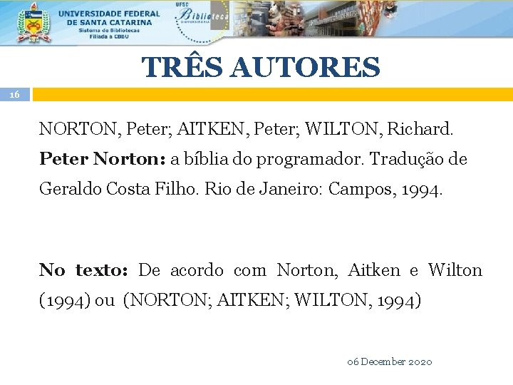 TRÊS AUTORES 16 NORTON, Peter; AITKEN, Peter; WILTON, Richard. Peter Norton: a bíblia do