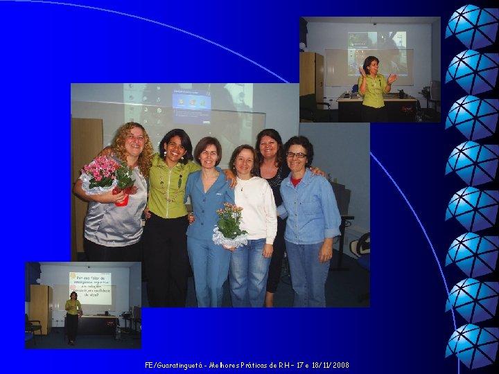 FE/Guaratinguetá - Melhores Práticas de RH – 17 e 18/11/2008