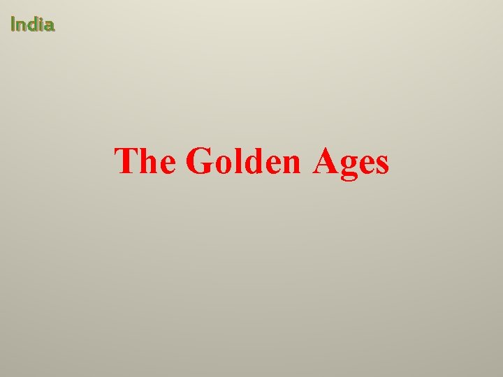 India The Golden Ages