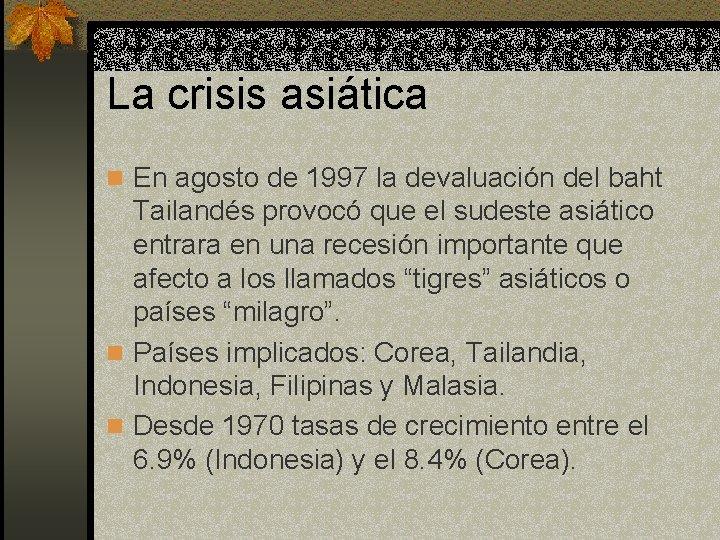 Globalizacin y nueva economa Clase 5 Las nuevas
