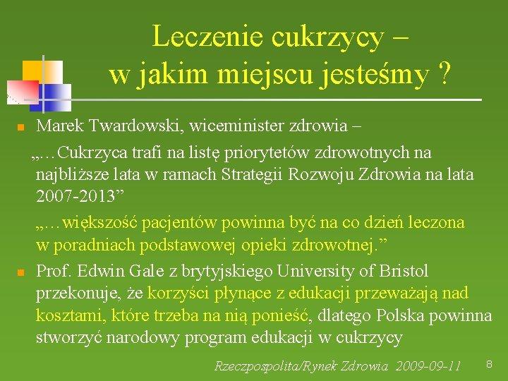 """Leczenie cukrzycy – w jakim miejscu jesteśmy ? Marek Twardowski, wiceminister zdrowia – """"…Cukrzyca"""