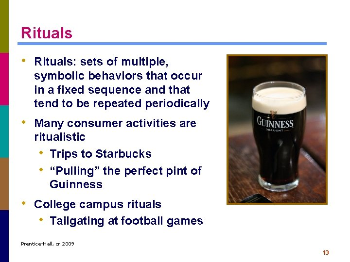 Rituals • Rituals: sets of multiple, symbolic behaviors that occur in a fixed sequence