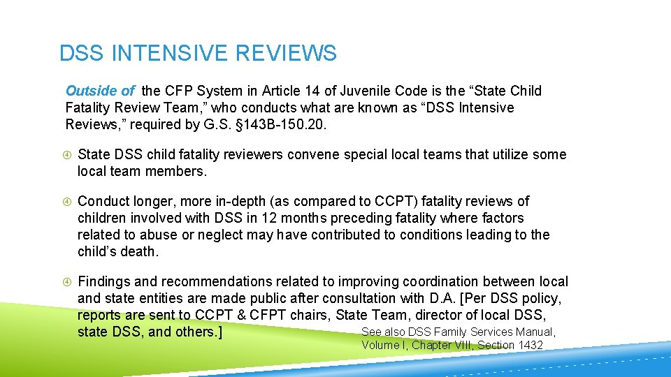 DSS INTENSIVE REVIEWS Outside of the CFP System in Article 14 of Juvenile Code