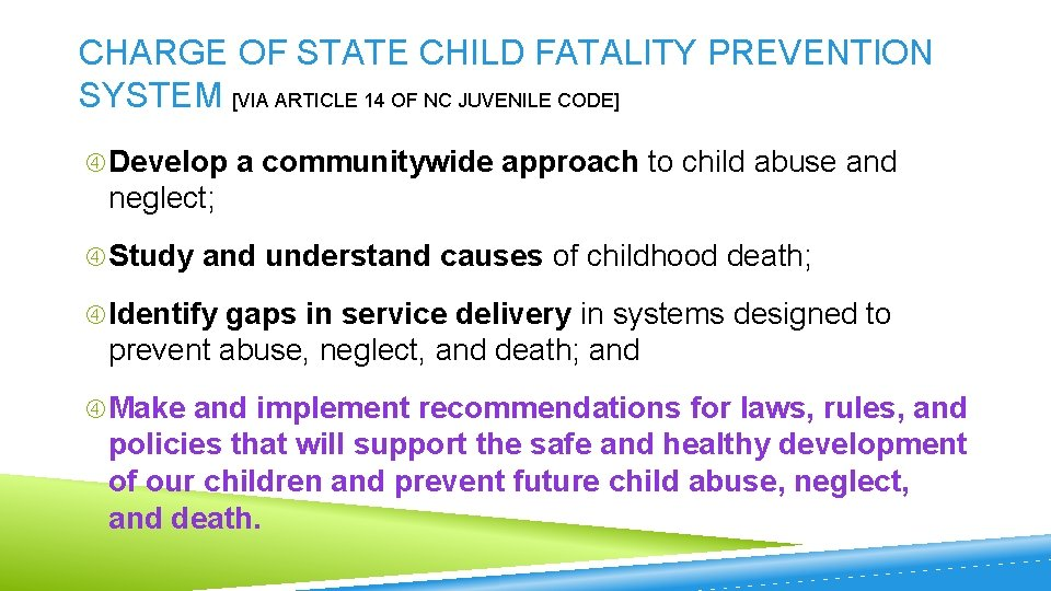 CHARGE OF STATE CHILD FATALITY PREVENTION SYSTEM [VIA ARTICLE 14 OF NC JUVENILE CODE]