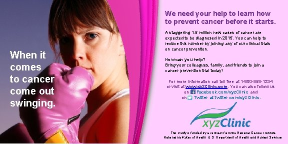 We need your help to learn how to prevent cancer before it starts. When