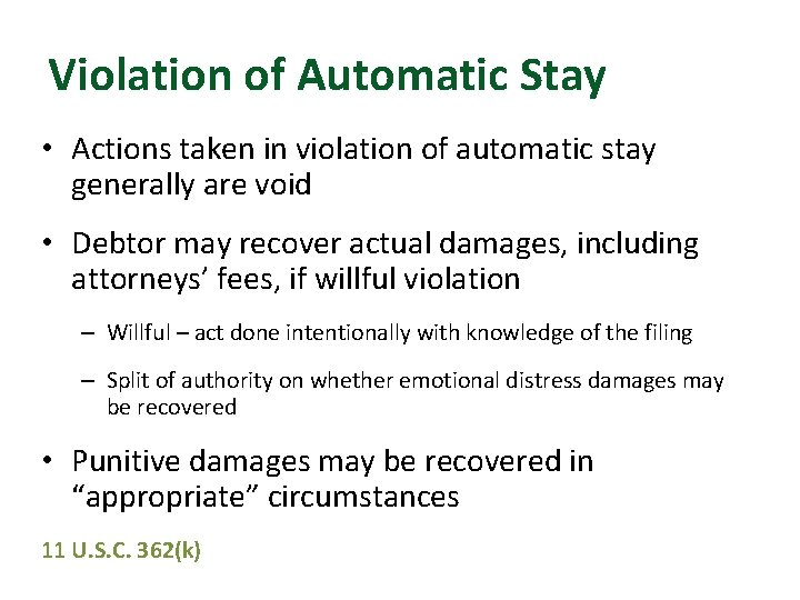 Violation of Automatic Stay • Actions taken in violation of automatic stay generally are