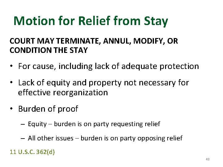 Motion for Relief from Stay COURT MAY TERMINATE, ANNUL, MODIFY, OR CONDITION THE STAY