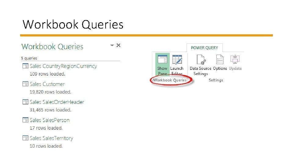 Workbook Queries