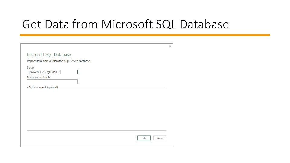 Get Data from Microsoft SQL Database