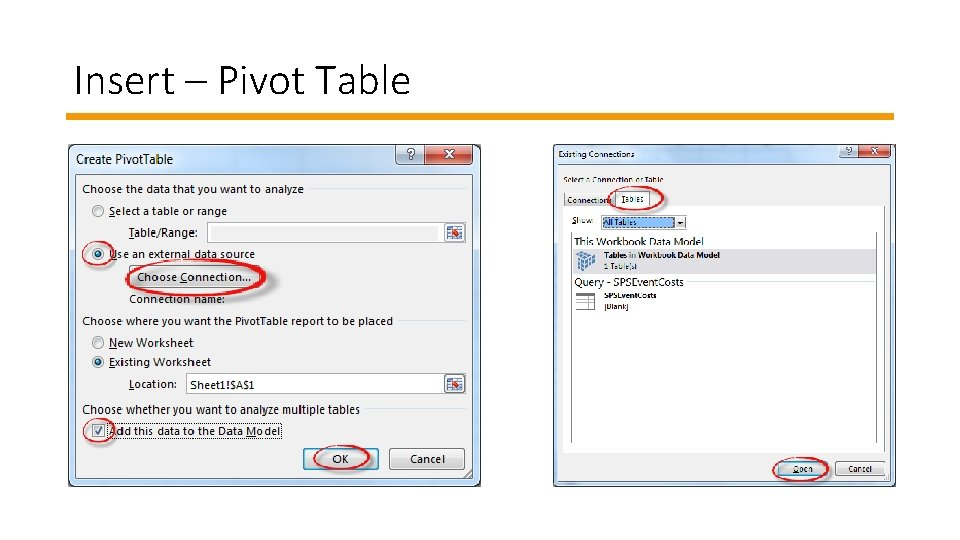 Insert – Pivot Table