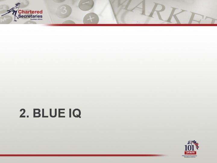 2. BLUE IQ