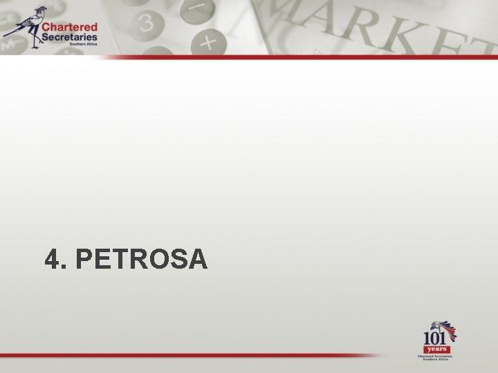 4. PETROSA