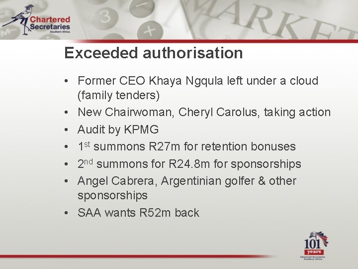 Exceeded authorisation • Former CEO Khaya Ngqula left under a cloud (family tenders) •
