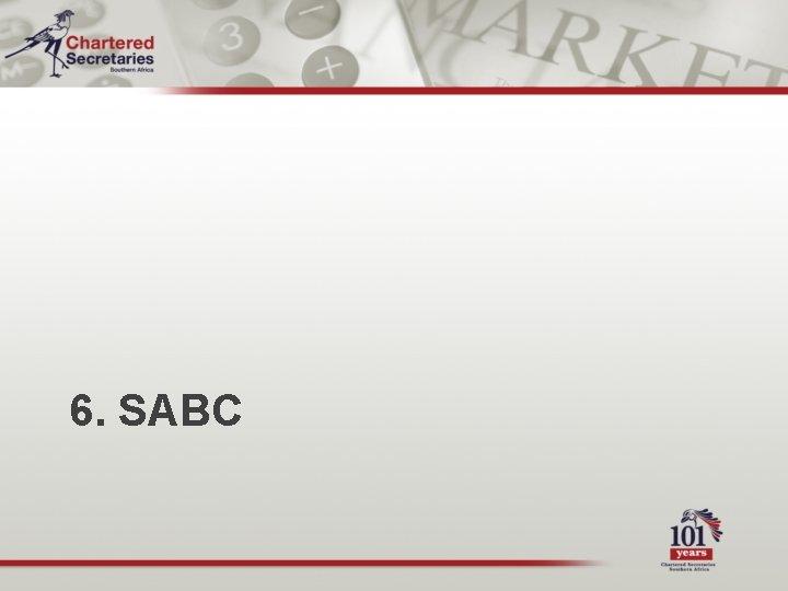 6. SABC
