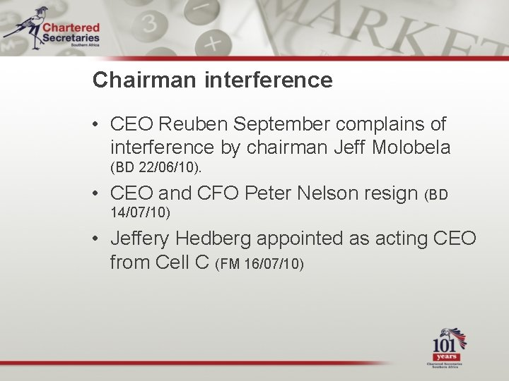 Chairman interference • CEO Reuben September complains of interference by chairman Jeff Molobela (BD