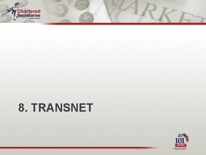 8. TRANSNET