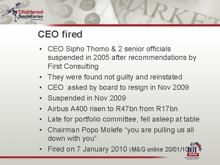 CEO fired • CEO Sipho Thomo & 2 senior officials suspended in 2005 after