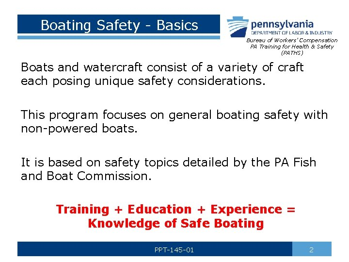 Boating Safety - Basics Bureau of Workers' Compensation PA Training for Health & Safety