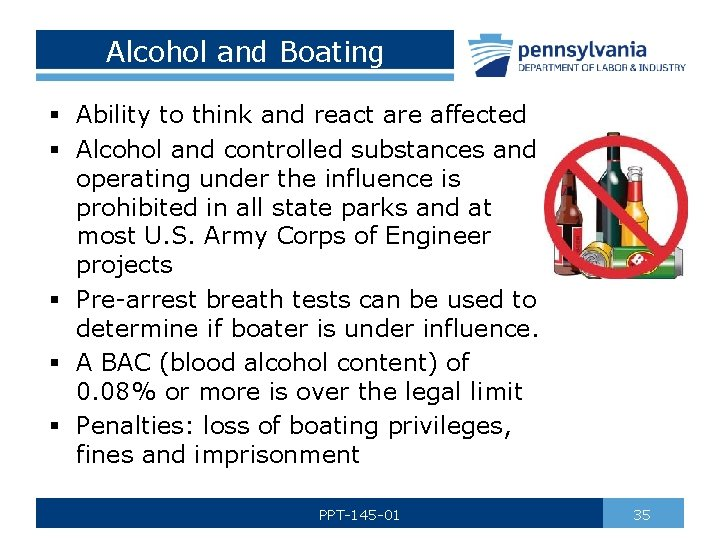 Alcohol and Boating § Ability to think and react are affected § Alcohol and