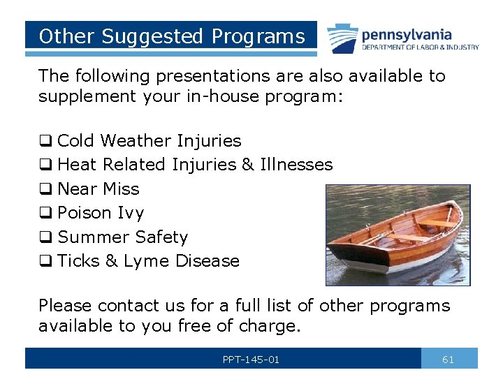 Other Suggested Programs The following presentations are also available to supplement your in-house program: