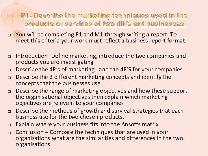 P 1 - Describe the marketing techniques used in the products or services of