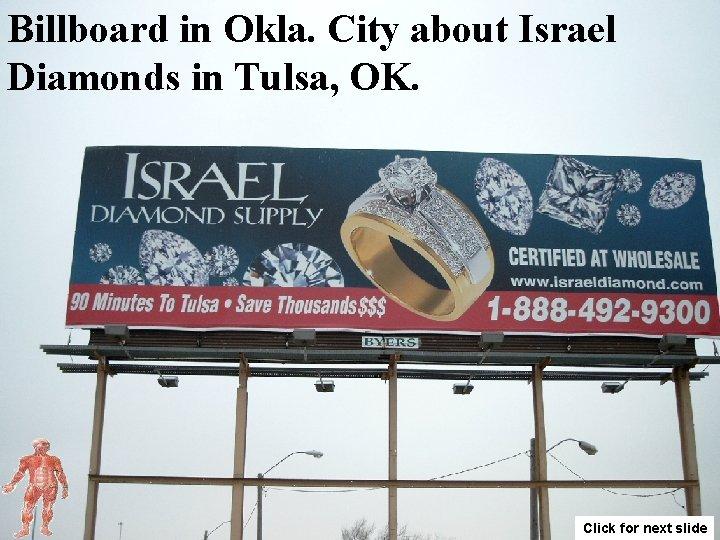 Billboard in Okla. City about Israel Diamonds in Tulsa, OK. Click for next slide