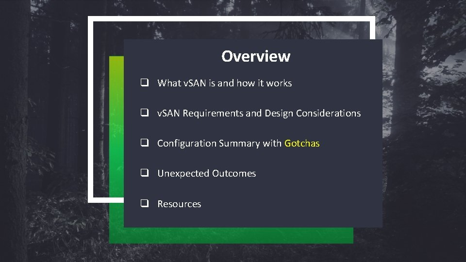 Overview q What v. SAN is and how it works q v. SAN Requirements