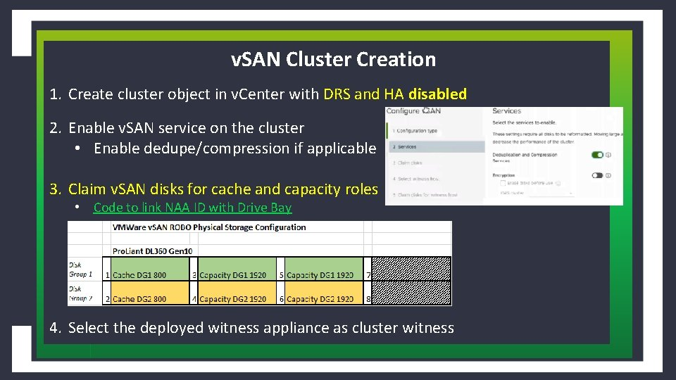 v. SAN Cluster Creation 1. Create cluster object in v. Center with DRS and