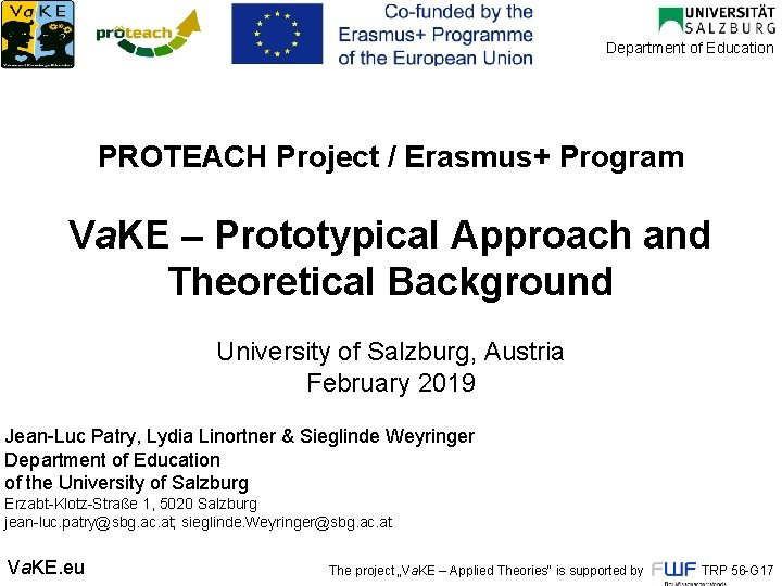Department of Education PROTEACH Project / Erasmus+ Program Va. KE – Prototypical Approach and