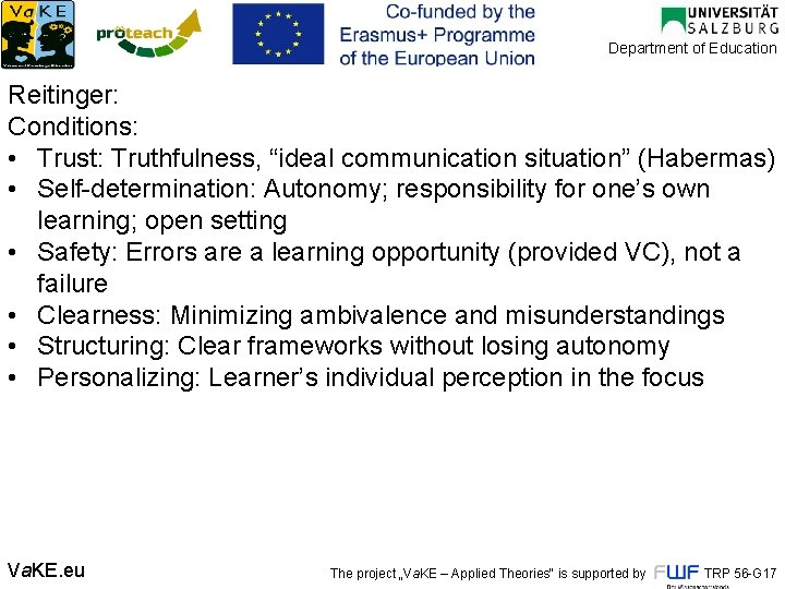 """Department of Education Reitinger: Conditions: • Trust: Truthfulness, """"ideal communication situation"""" (Habermas) • Self"""
