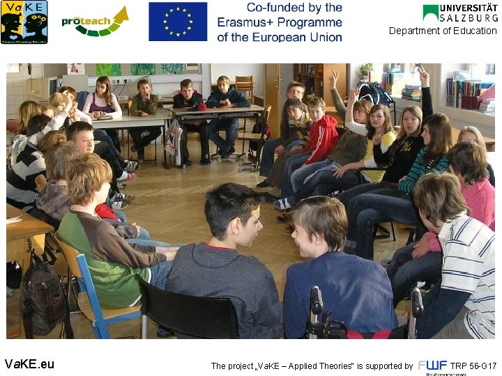 """Department of Education Thank you for your attention! Va. KE. eu The project """"Va."""