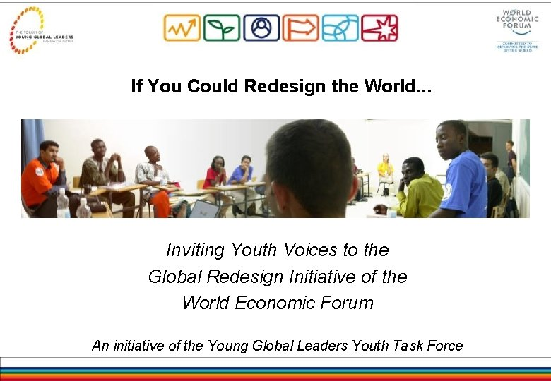 If You Could Redesign the World. . . Inviting Youth Voices to the Global