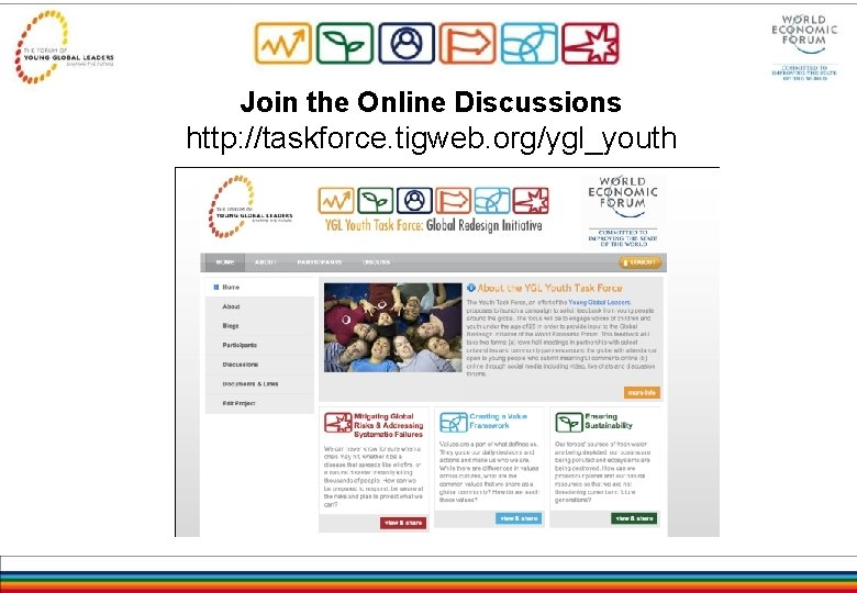 Join the Online Discussions http: //taskforce. tigweb. org/ygl_youth