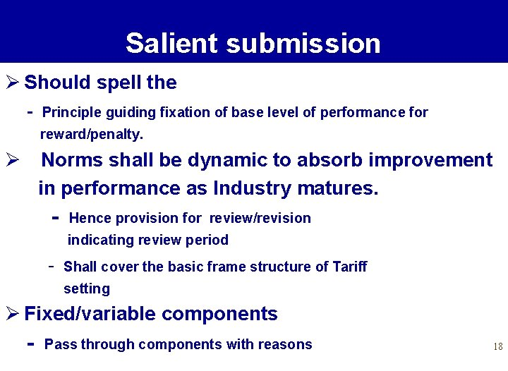 Salient submission Ø Should spell the - Principle guiding fixation of base level of