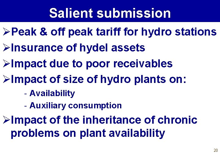 Salient submission ØPeak & off peak tariff for hydro stations ØInsurance of hydel assets