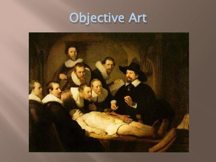 Objective Art